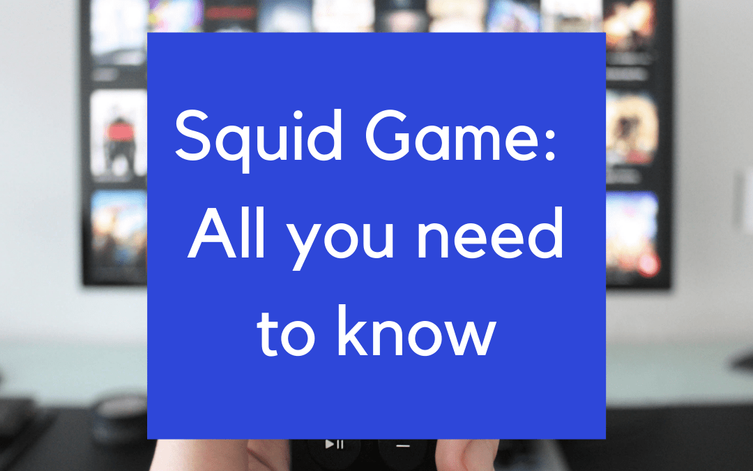 Squid Game: All you need to know